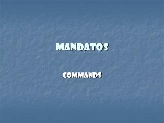Mandatos