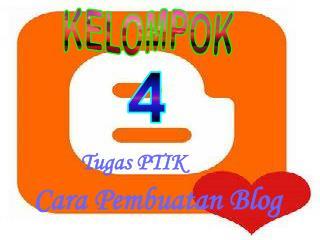 Tugas PTIK Cara Pembuatan Blog