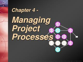 Chapter 4 - Managing Project Processes