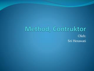 Method, Contruktor