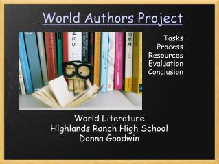 World Authors Project Tasks Process Resources Evaluation Conclusion
