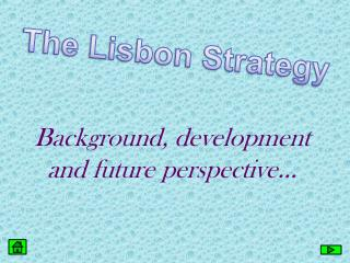 Background, development and future perspective…