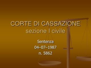 CORTE DI CASSAZIONE  sezione I civile
