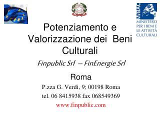 Potenziamento e  Valorizzazione dei  Beni Culturali