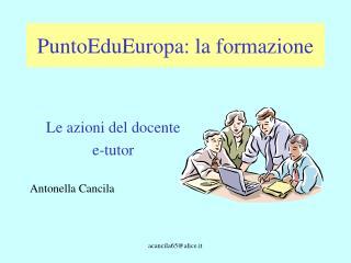 PuntoEduEuropa: la formazione