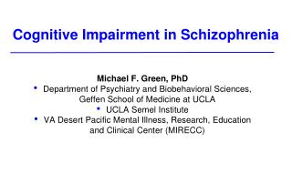 Cognitive Impairment in Schizophrenia