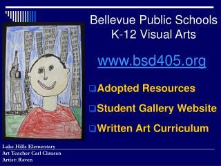 Bellevue Public Schools K-12 Visual Arts
