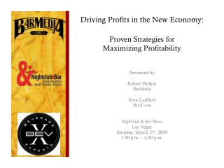 Driving Profits in the New Economy: Proven Strategies for  Maximizing Profitability