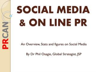 SOCIAL MEDIA & ON LINE PR