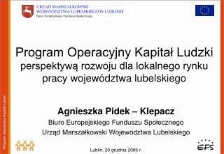 Agnieszka Pidek – Klepacz Biuro Europejskiego Funduszu Społecznego