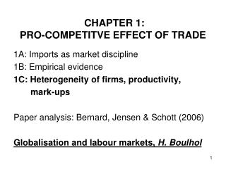 CHAPTER 1: PRO-COMPETITVE EFFECT OF TRADE