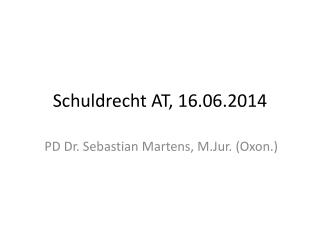 Schuldrecht AT, 16.06.2014