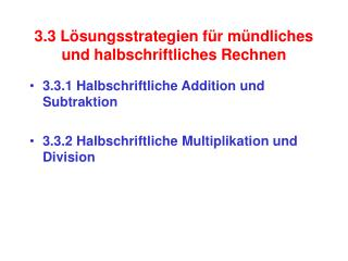 3.3 L�sungsstrategien f�r m�ndliches und halbschriftliches Rechnen