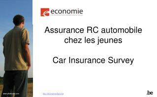 Assurance RC automobile chez les jeunes Car Insurance Survey