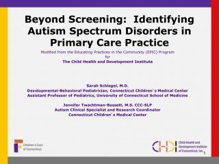Beyond Screening:  Identifying Autism Spectrum Disorders in Primary Care Practice
