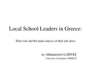 Local School Leaders in Greece:
