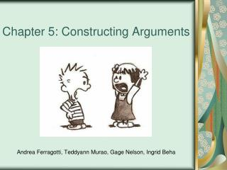 Chapter 5: Constructing Arguments