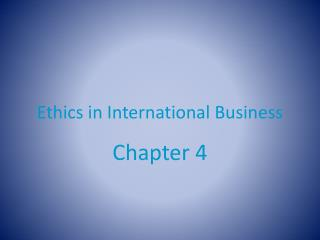 Ethics in International Business