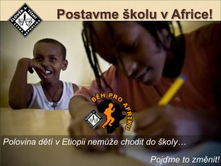 Postavme školu v Africe!