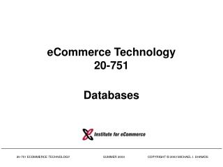 eCommerce Technology 20-751 Databases