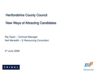Hertfordshire County Council New Ways of Attracting Candidates