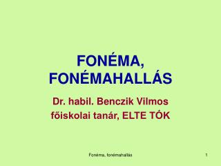 FONÉMA, FONÉMAHALLÁS