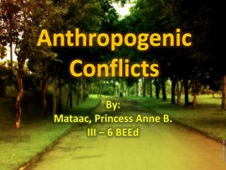 Anthropogenic Conflicts