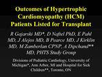 Outcomes of Hypertrophic Cardiomyopathy HCM Patients Listed for Transplant