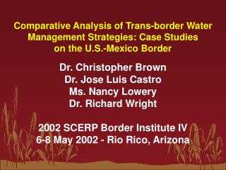 Dr. Christopher Brown Dr. Jose Luis Castro Ms. Nancy Lowery Dr. Richard Wright