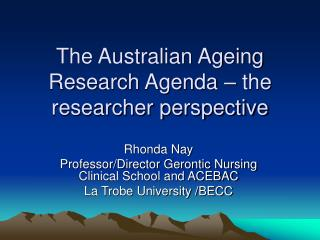 The Australian Ageing Research Agenda – the researcher perspective