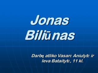 Jonas Bili ūnas