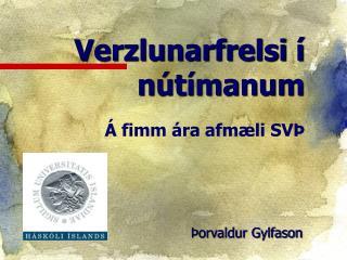 Þorvaldur Gylfason