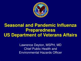 Seasonal and Pandemic Influenza Preparedness US Department of Veterans Affairs