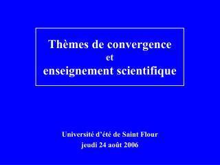 Université d'été de Saint Flour jeudi 24 août 2006