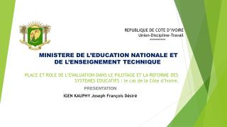 MINISTERE DE L'EDUCATION NATIONALE  ET DE  L'ENSEIGNEMENT TECHNIQUE