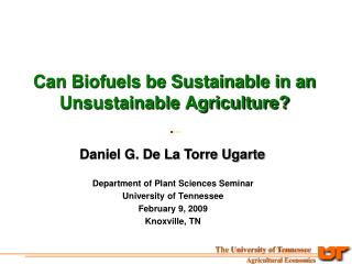 Can Biofuels be Sustainable in an Unsustainable Agriculture?