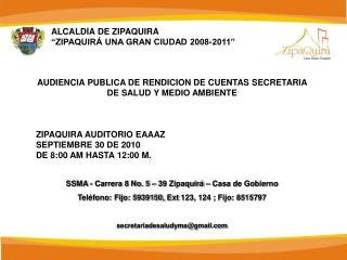 """ALCALDÍA DE ZIPAQUIRÁ """"ZIPAQUIRÁ UNA GRAN CIUDAD 2008-2011"""""""