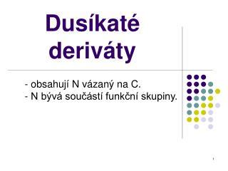 Dusíkaté deriváty
