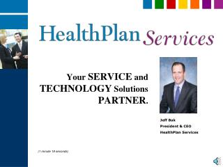 Your SERVICE and TECHNOLOGY Solutions PARTNER.