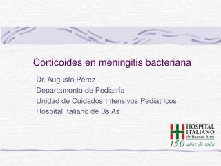 Corticoides en meningitis bacteriana