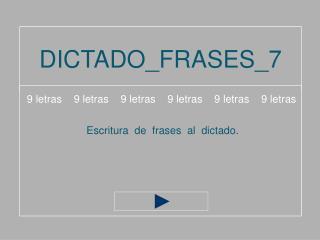 DICTADO_FRASES_7