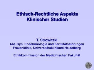 Ethisch-Rechtliche Aspekte Klinischer Studien
