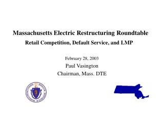 Massachusetts Electric Restructuring Roundtable  Retail Competition, Default Service, and LMP