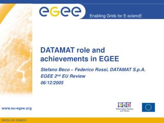 DATAMAT role and achievements in EGEE