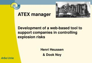 ATEX manager Development of a web-based tool to support companies in controlling explosion risks
