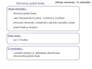 Obsah přednášky :