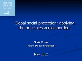 Global social protection: applying the principles across borders