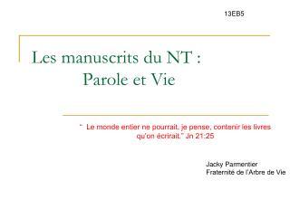 Les manuscrits du NT :            Parole et Vie