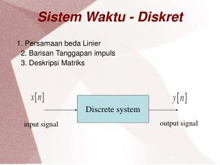 Sistem Waktu - Diskret