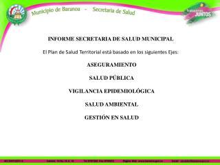 INFORME SECRETARIA DE SALUD MUNICIPAL